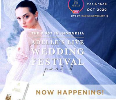 Adelle's Live Wedding Festival 2020: Gaya Baru Belanja Kebutuhan Pernikahan Impianmu
