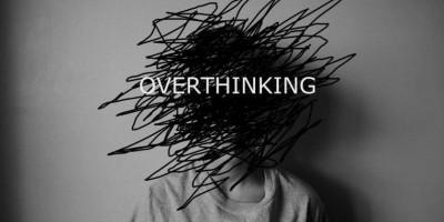 Tipe-Tipe Overthinking, Kamu yang Mana?