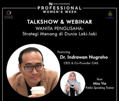 Coach Indrawan Nugroho Bicara Tantangan & 4 Strategi Perempuan Pengusaha Menang di Dunia Laki-Laki